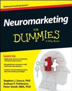 Neuromarketing For Dummies de Stephen Genco, Andrew Pohlmann e Peter Steidl.